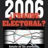 2006 ¿Fraude electoral?…por Carlos Murillo