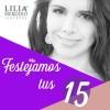 Abre convocatoria Lilia Merodio para celebrar a quinceañeras