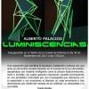Invitan a la exposición visual Luminiscencias